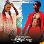 New Music: Vanessa Nice Out With 'All Night Long' Featuring Kuami Eugene