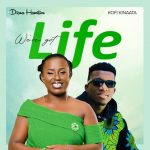 Wow! Kofi Kinaata and Diana Hamilton To Release A Song Together, 'We've Got Life'