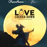 Okyeame Kwame Unleashes a New Love Song – Love Locked Down